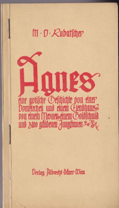 Rubatscher, Maria Veronika Agnes, Eine gotische Geschichte von einer Domkirchen und einem Elendhaus, von einem Mesner, einem Goldschmied und zwo güldenen Jungfrauen