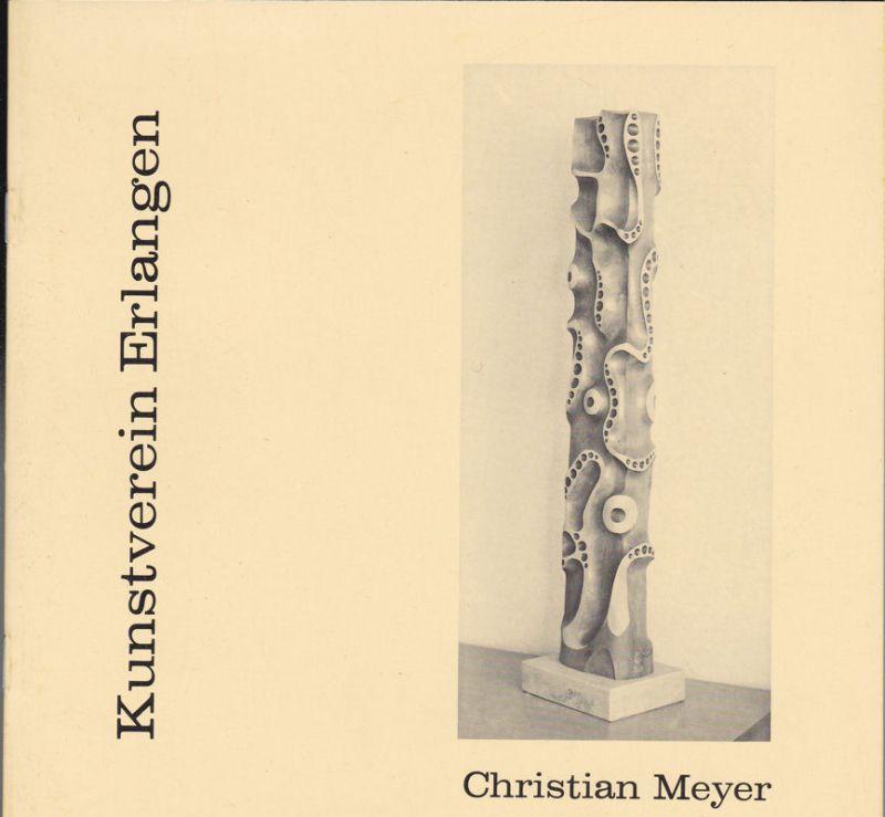 Meyer, Christian (Fotos) Christian Meyer, Bilhauerarbeiten aus drei Jahrzehnten