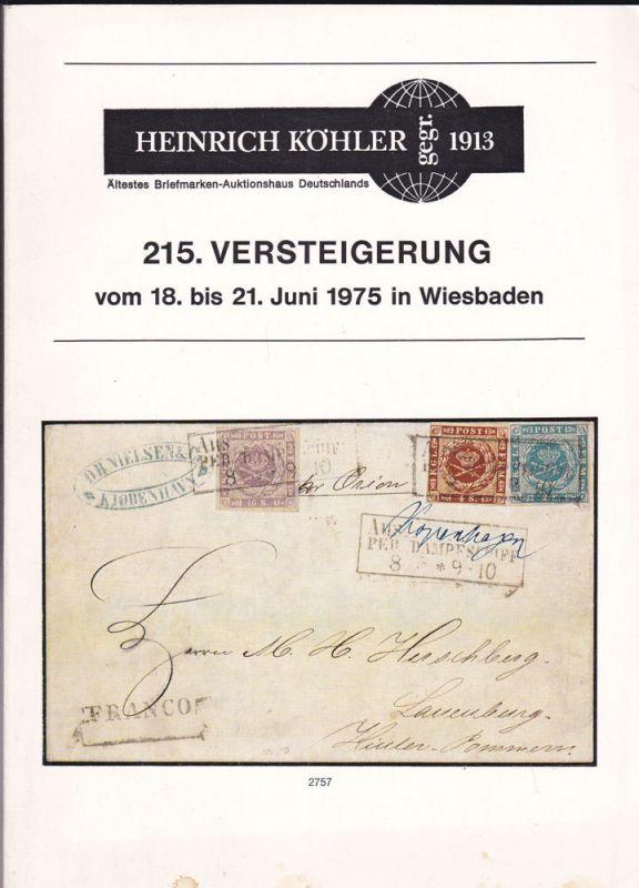 Heinrich Köhler Auktionshaus Heinrich Köhler 215. Versteigerung vom 18. bis 21. Juni 1975 in Wiesbaden