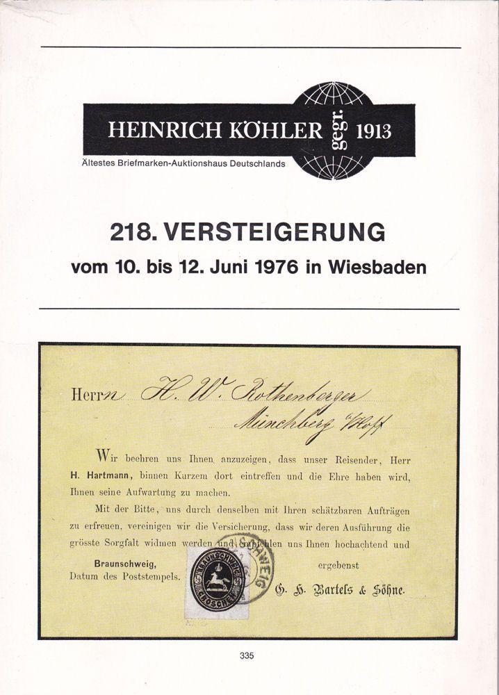 Heinrich Köhler Auktionshaus Heinrich Köhler 218. Versteigerung vom 10. bis 12. Juni 1976 in Wiesbaden
