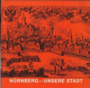 Schneider, Oscar Nürnberg, unsere Stadt