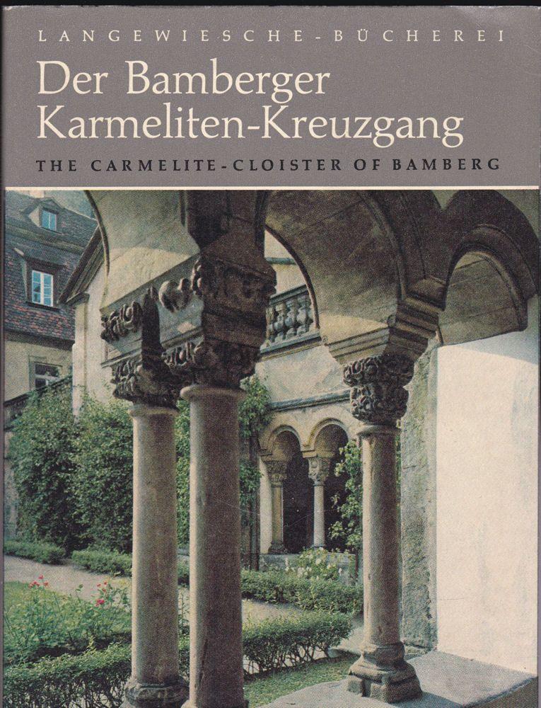 Müller, Bruno (Text) Der Bamberger Karmeliten-Kreuzgang /The Carmelite Cloister of Bamberg