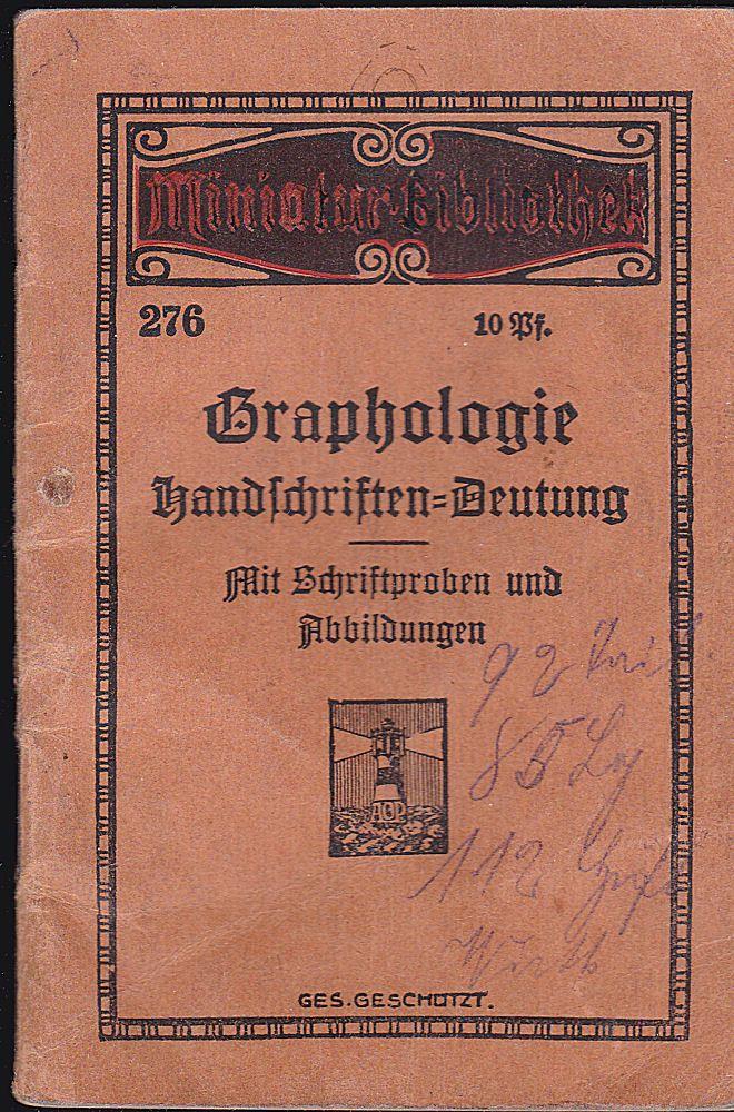 Schumm, Max Graphologie, Deutung des Charakters und der Handschrift, Mit Schriftproben und Abbildungen
