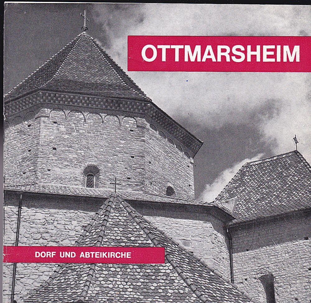 Stintzi, Paul Ottmarsheim, Dorf und Abteikirche