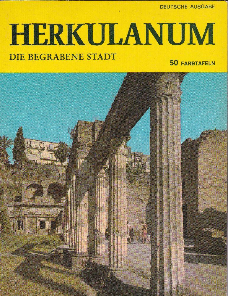 Edizioni Ditta Vincenzo Carcavallo Herkulanum, Die begrabene Stadt