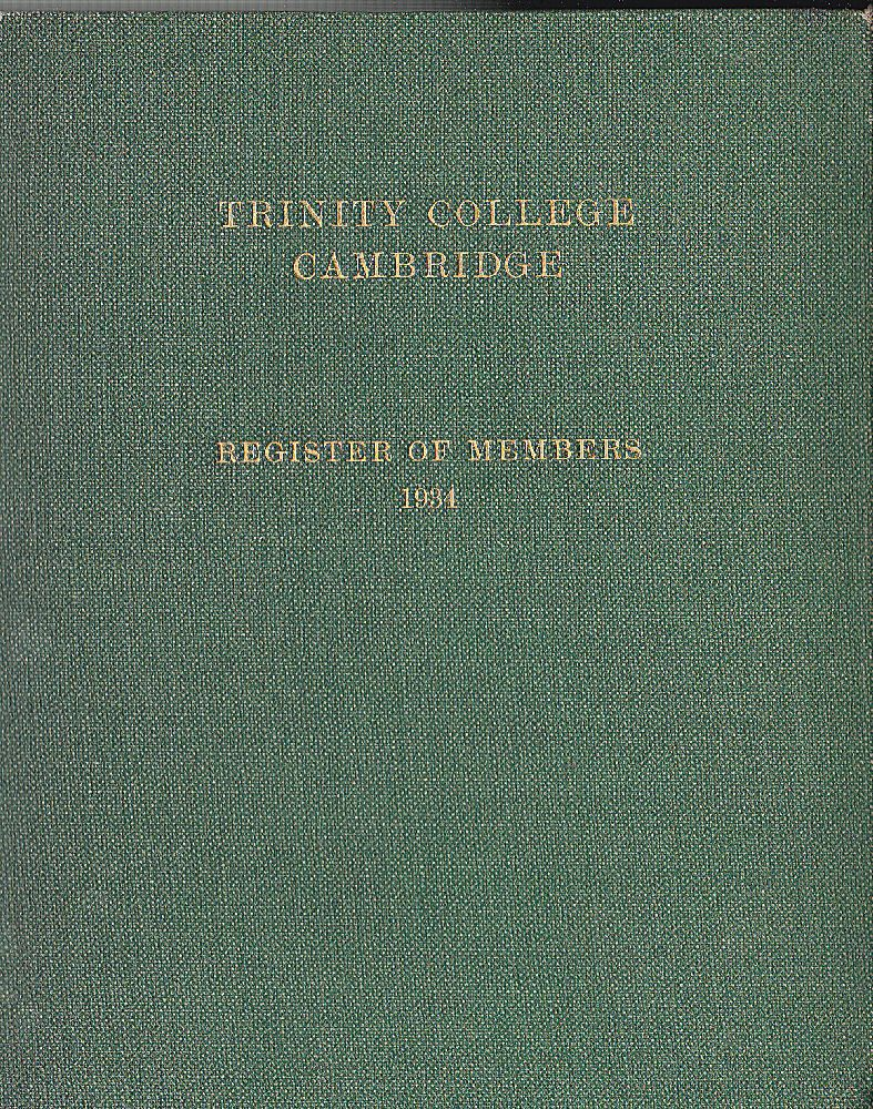 Trinity College Trinity College Cambridge, Register of Members 1934