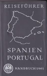 ÖAMTC Handbuch 1961 Reiseführer für Kraftfahrer, Spanien, Portugal