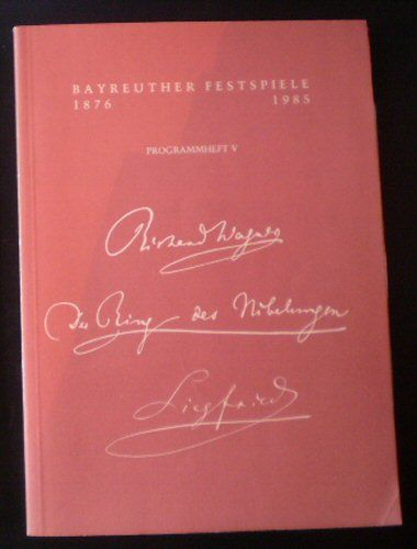 Bauer, Oswald Georg (Ed.) Bayreuther Festspiele Programmheft 1985/5