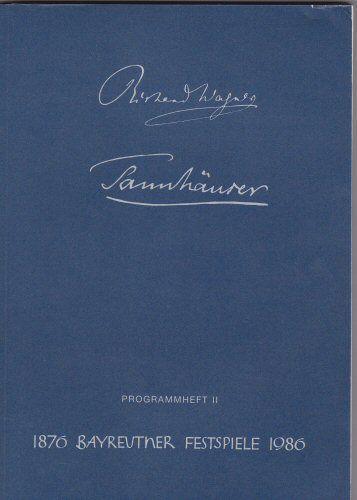 Vogt, Matthias Theodor (Ed.) Bayreuther Festspiele Programmheft 1986/2