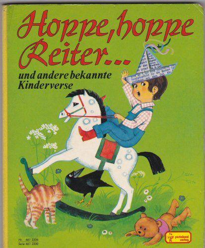 [unbekannt] Hoppe, hoppe Reiter..und andere bekannte Kinderverse