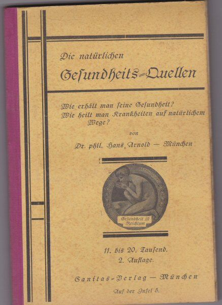 Dr. Arnold, Hans Die natürlichen Gesundheits-quellen