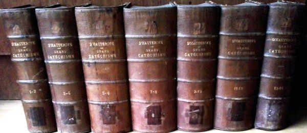 D'Hauterive, P. Grand Catéchisme de la Persévérance Chrétienne ou Explication de la Religion (14 volumes en 7 livres)