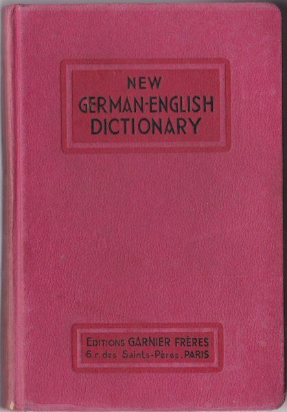 Herbert, F. C. and Hirsch, L. A new German-English Dictionary for general use