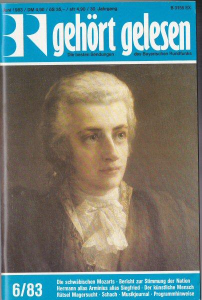 Bayerischer Rundfunk (Hrsg.) Gehört, gelesen, Die besten Sendungen des Bayerischen Rundfunks, Juni 1983 (30.Jahrgang)