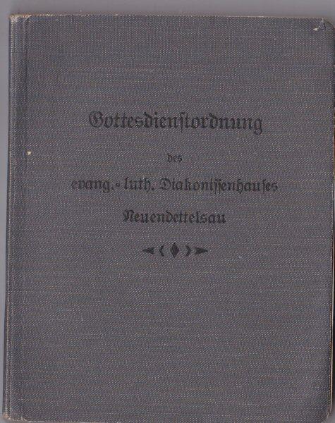 Gottesdienstordnung des evang.-luth. Diakonissenhauses Neuendettelsau