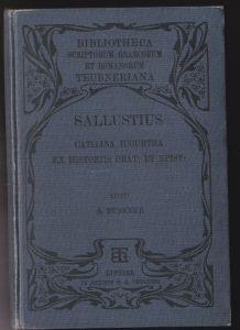 Eussner, Adam (Hrsg.) C. Sallusti Crispi. Catilina Iugurtha ex historiis orationes et epistula. In usum scholarum