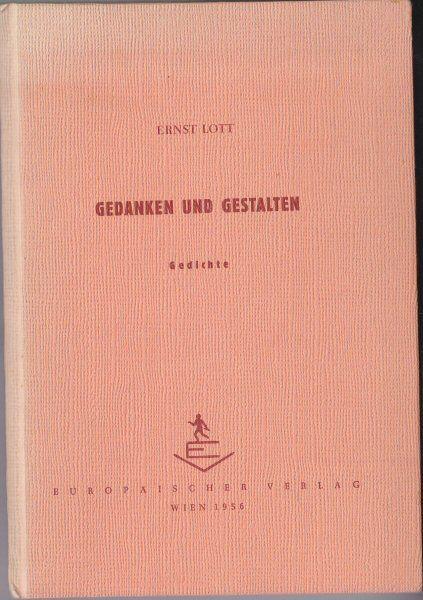 Lott, Ernst Gedanken und Gestalten. Gedichte