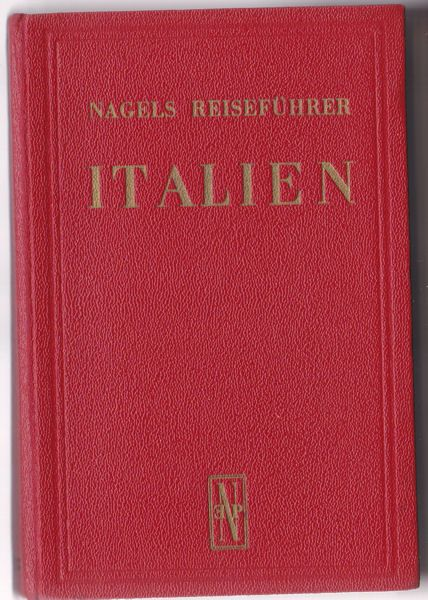 Edschmid, Kasimir (Vorwort) Nagels Reiseführer, Italien