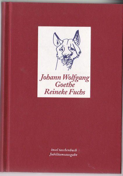 Goethe, Johann Wolfgang Reineke Fuchs. In zwölf Gesängen