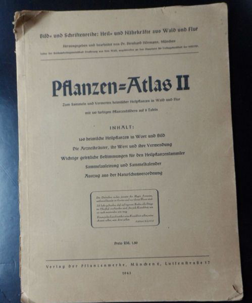 Hörmann, Bernhard (Hrsg) Pflanzen-Atlas II. Zum Sammeln und Verwerten heimischer Heilpflanzen in Wald und Flur