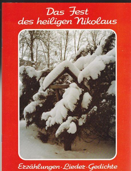 Grosche, Gerhard (Texte) Staack, Helga (Musik) Das Fest des heiligen Nikolaus. Erzählungen, Lieder, Gedichte