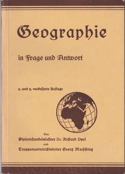 Opel, Richard und Marsching, Georg Geographie in Frage und Antwort