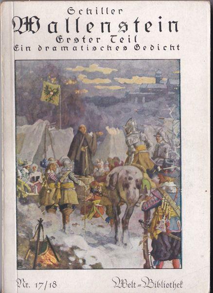 Schiller, Friedrich von Wallenstein. Ein dramatisches Gedicht. Erster Teil. Wallensteins Lager, Die Piccolomini