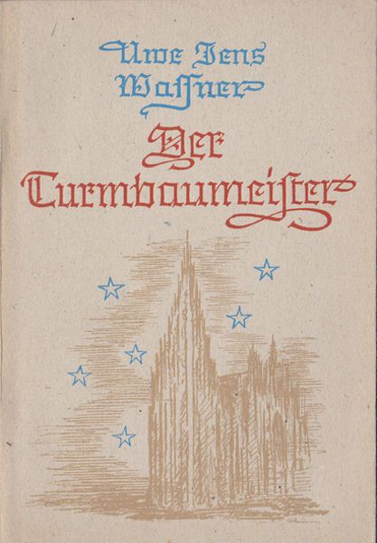 Wassner, Uwe Jens Der Turmbaumeister