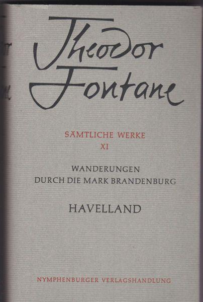 Fontane, Theodor Havalland. Die Landschaft um Spandau, Potsdam, Brandenburg