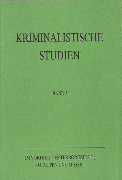 Schäfer, Herbert (Schriftleitung und Redaktion) Im Vorfeld des Terrorismus (1) - Grupppen und Masse-