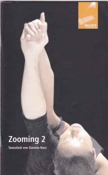 Stadtstheater Nürnberg-Ballett Nürnberg (Hrsg.) Zooming 2. Tanzstück von Daniela Kurz