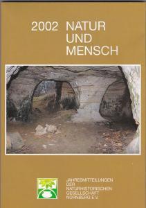 Naturhistorische Gesellschaft Nürnberg Natur und Mensch 2002, Jahresmitteilungen der Naturhistorischen Gesellschaft Nürnberg