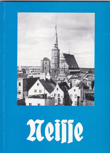 Jarczyk, Franz-Christian Neisse. Ein Gang durch die Stadt in Bildern