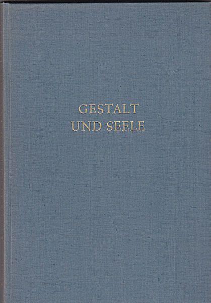 Schneider, Reinhold von (Geleitwort) Gestalt und Seele. Das Werk des Malers Leo von König