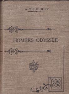 Christ, A.Th. Homers Odyssee in verkürzter Ausgabe. Für den Schulgebrauch