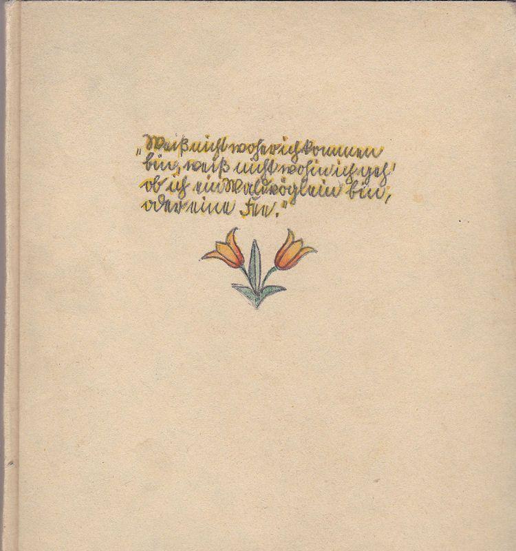 Seidl, Marianne Volkslieder. Schrift und Illustration von Marianne Seidl