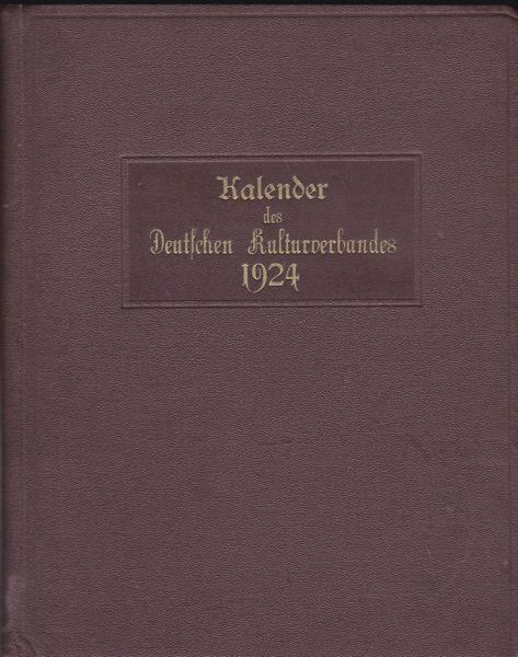 Breiner, Franz (Hrsg) Kalender des Deutschen Kulturverbandes für das Jahr 1924