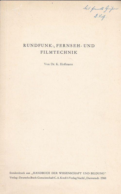 Hoffmann, K. Rundfunk-, Fernseh- und Filmtechnik