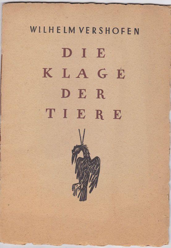 Vershofen, Wilhelm Die Klage der Tiere