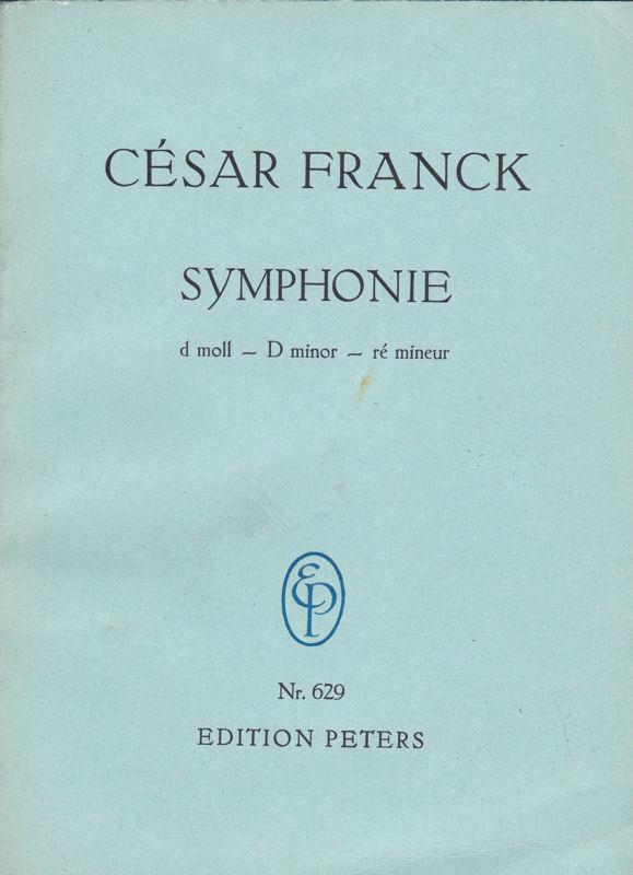 Franck, César Symphonie d moll - D minor - Ré mineur
