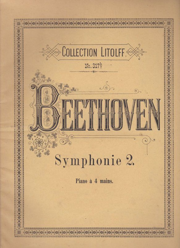 Beethoven, Ludwig van Beethoven Symphonie 2. d-dur. Piano à 4 mains. Collection Litolff No. 317b