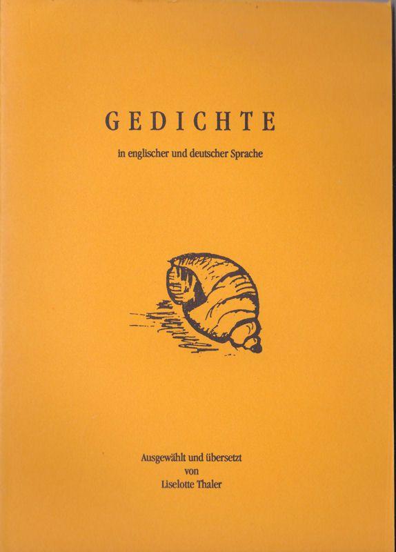 Thaler, Liselotte (Auswahl und Übersetzung) Gedichte in englischer und deutscher Sprache