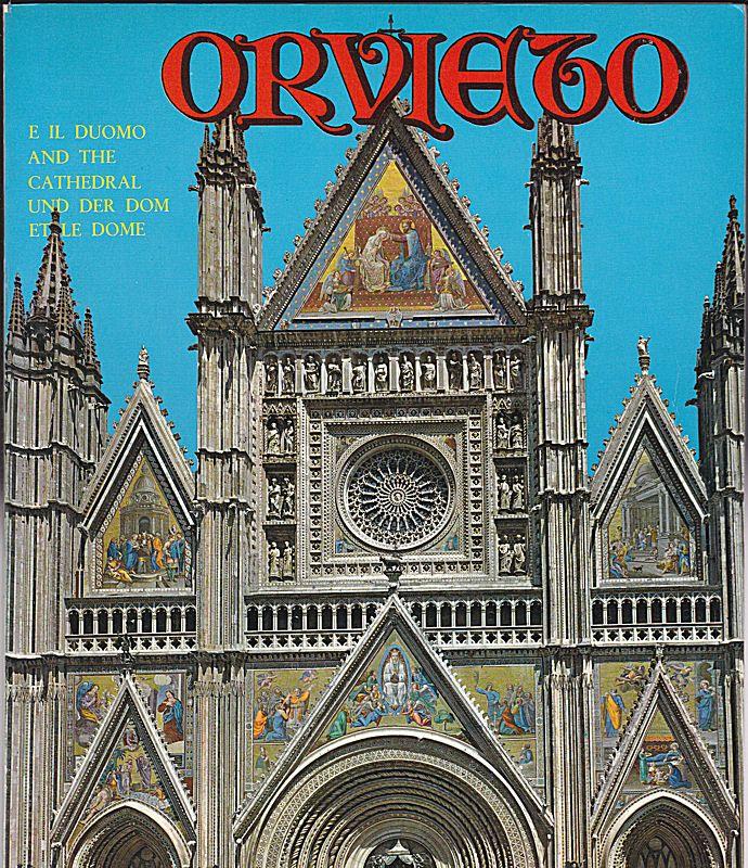 Roberto, Donati Orvieto e il Duomo / and the Cathedral/ et le dome/ und der Dom