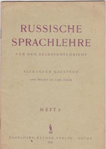 Kaestner, Alexander Russische Sprachlehre für den Selbstunterricht Heft 3