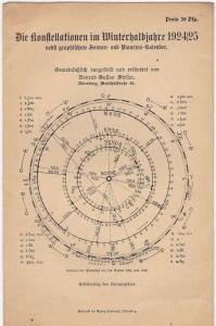 Steller, Gustav Die Konstellationen im Winterhalbjahre 1924/25 nebst graphischem Sonnen- und Planeten-Kalender. Gemeinerfaßlich dargestellt und erläutert.