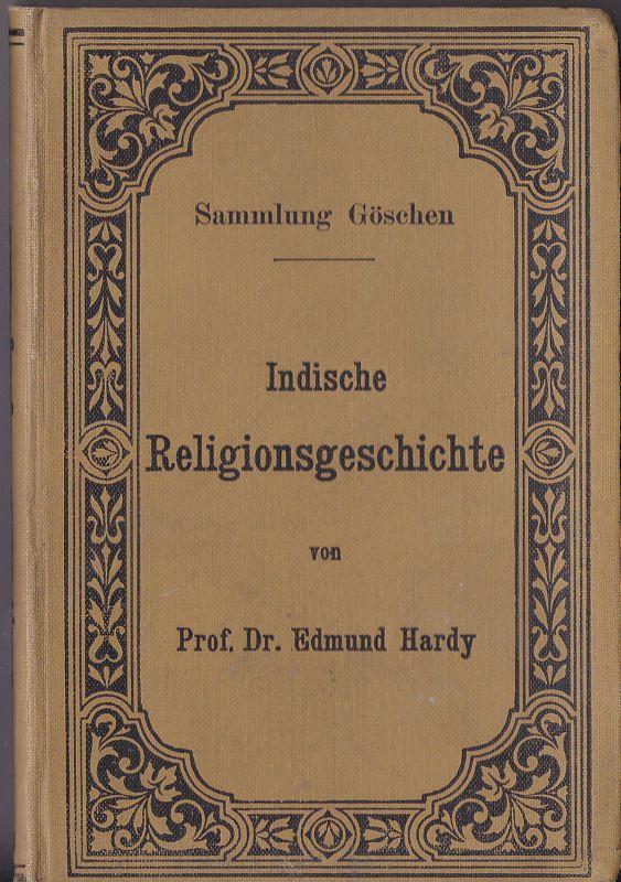 Hardy, Edmund Indische Religionsgeschichte