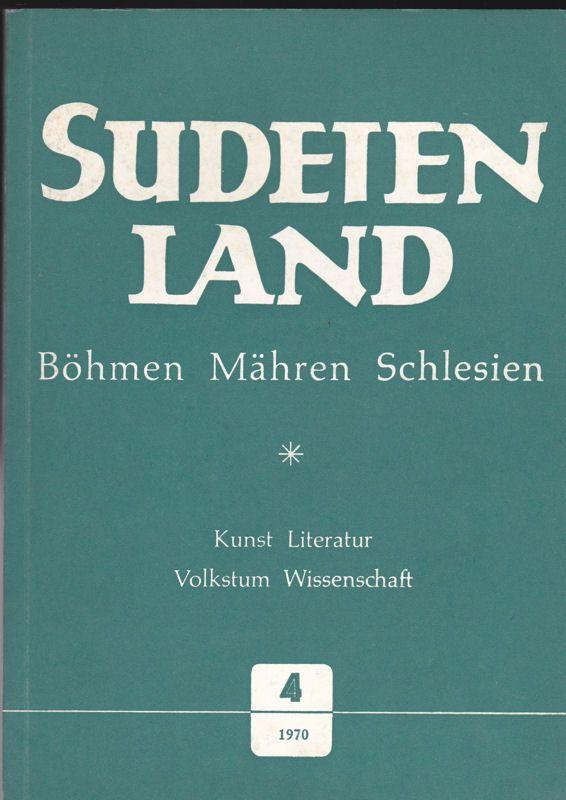 Aschenbrenner, Viktor (Hrsg) Sudetenland. Böhmen, Mähren, Schlesien 12. Jahrgang 1970, Heft 4. Vierteljahresschrift für Kunst, Litaratur, Wissenschaft und Volkstum