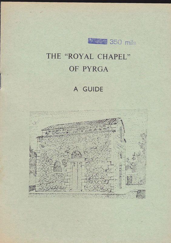 "Papageorgiou, A. The ""Royal Chapel"" of Pyrga. A Guide"