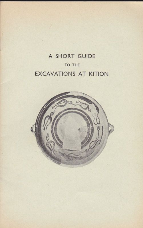 Webb, Jennifer A short guide to the excarvations at Kition