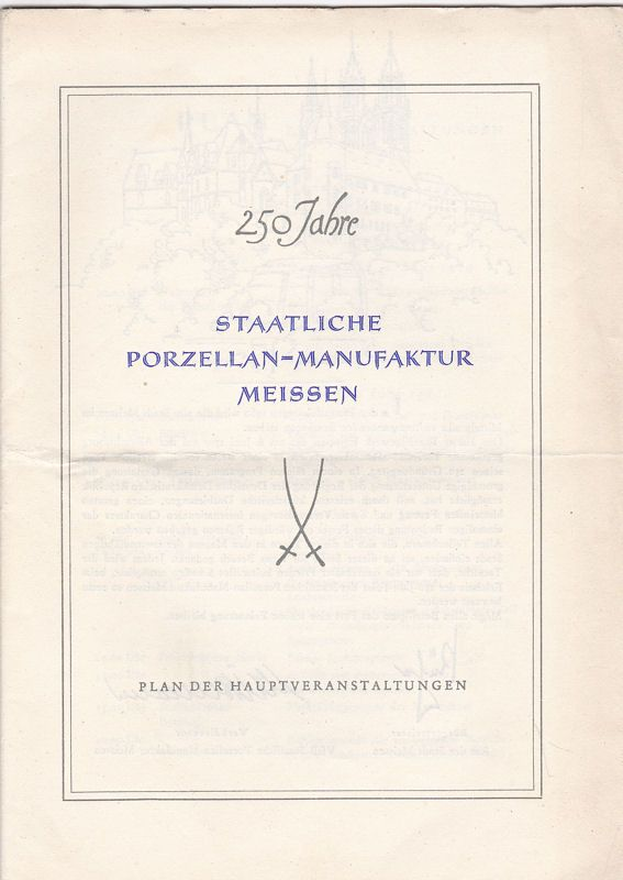 250 Jahre Staatliche Porzellan-Manufakrut Meissen. Plan der Hauptveranstaltungen
